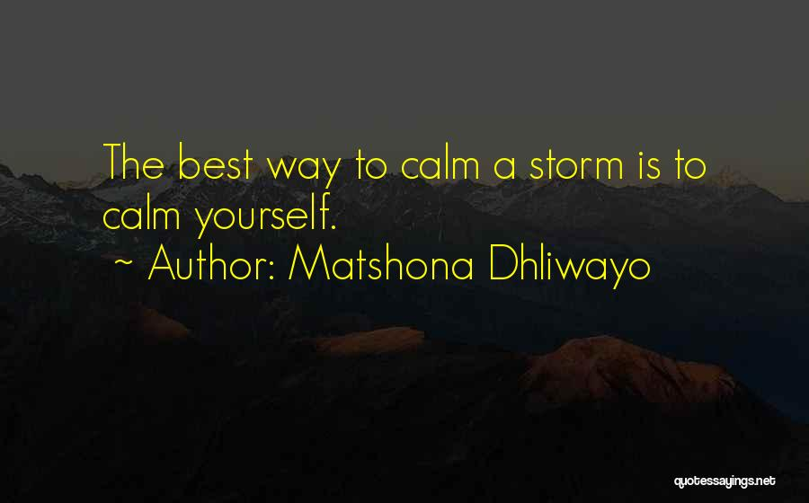 Top 100 Calm Storm Quotes & Sayings