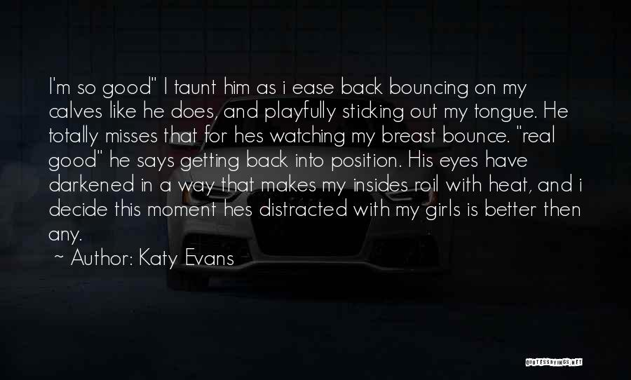 Calves Quotes By Katy Evans