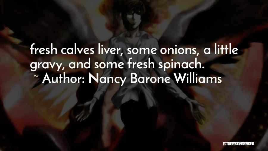 Calves Quotes By Nancy Barone Williams