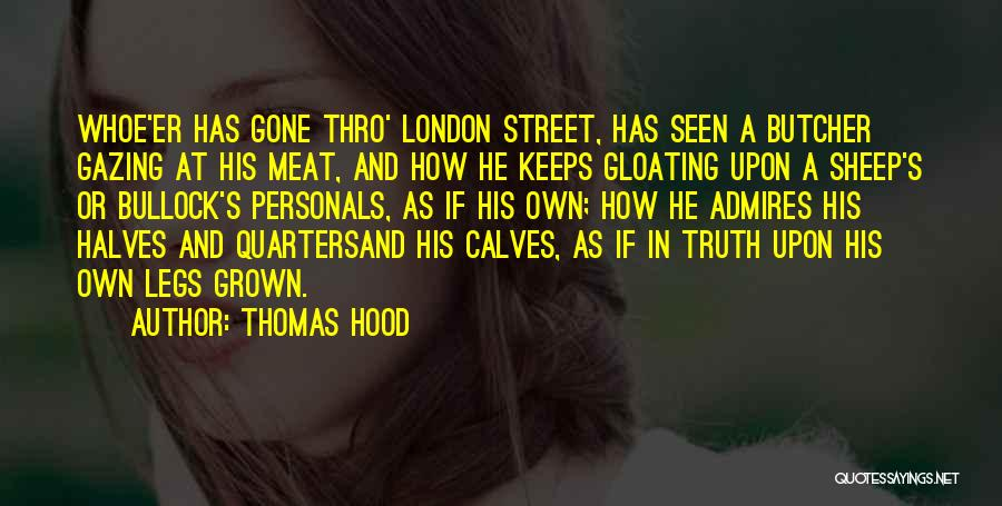 Calves Quotes By Thomas Hood