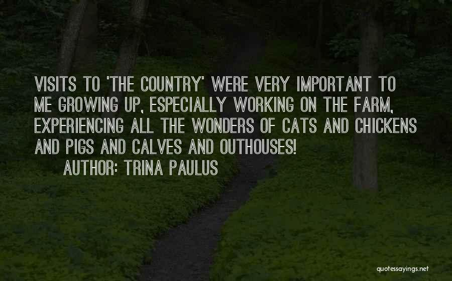 Calves Quotes By Trina Paulus