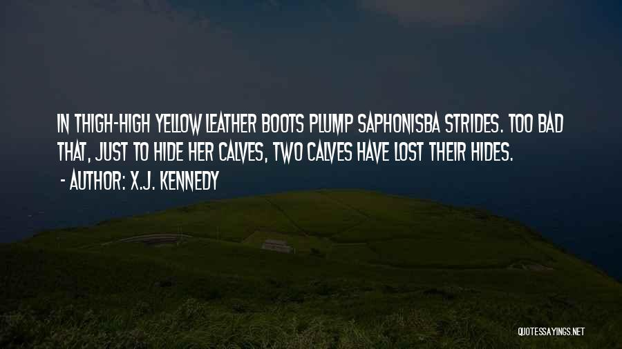 Calves Quotes By X.J. Kennedy
