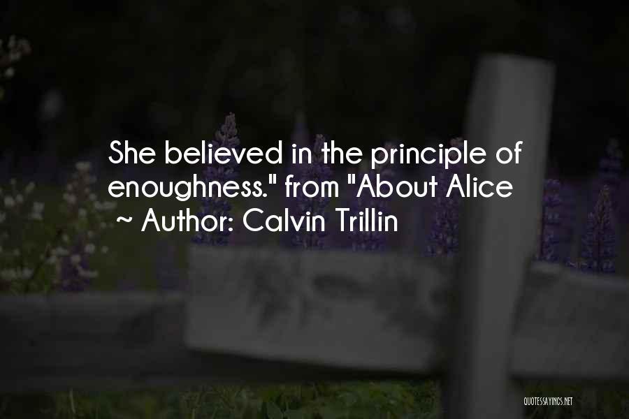 Calvin Trillin About Alice Quotes By Calvin Trillin