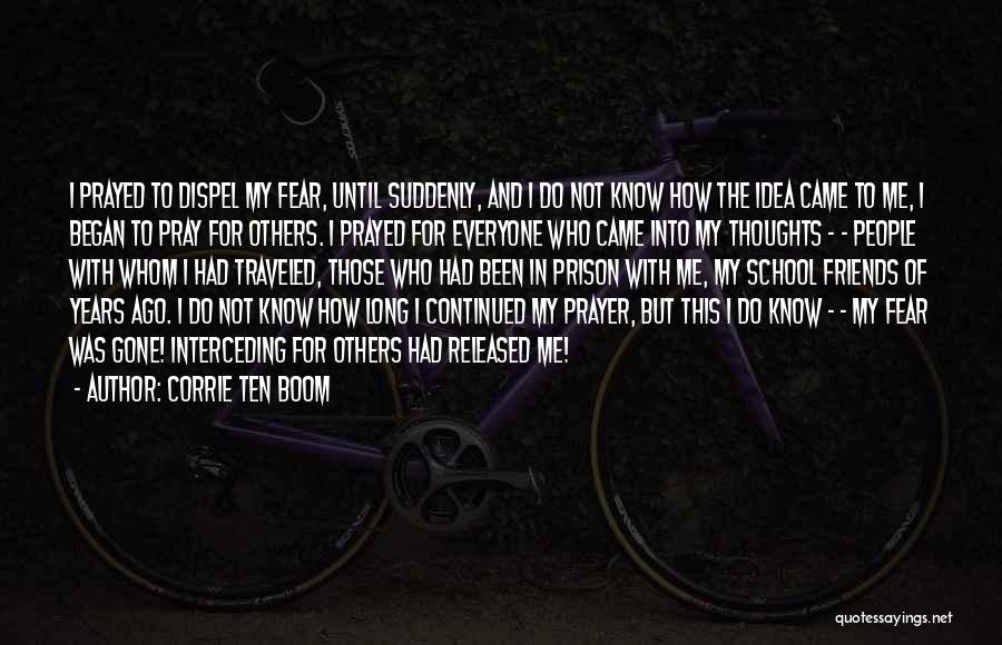 Came And Gone Quotes By Corrie Ten Boom