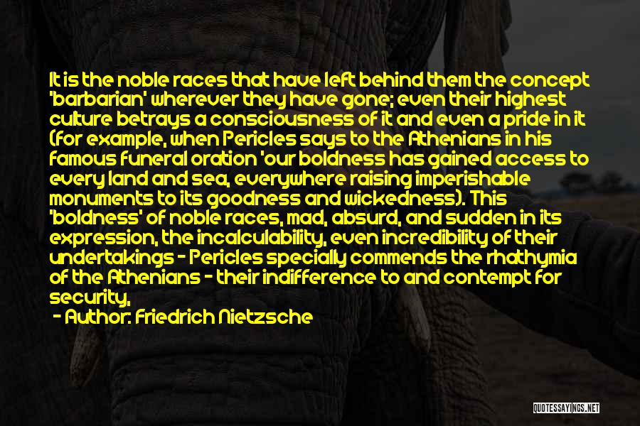 Came And Gone Quotes By Friedrich Nietzsche