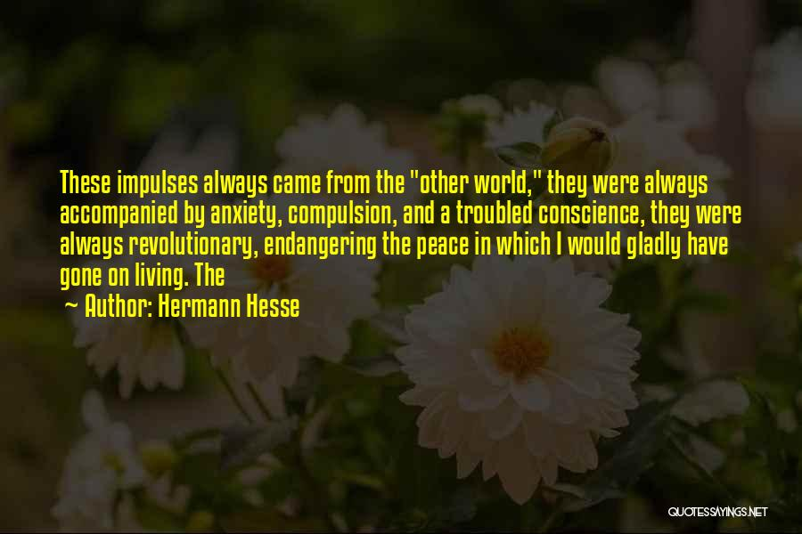 Came And Gone Quotes By Hermann Hesse