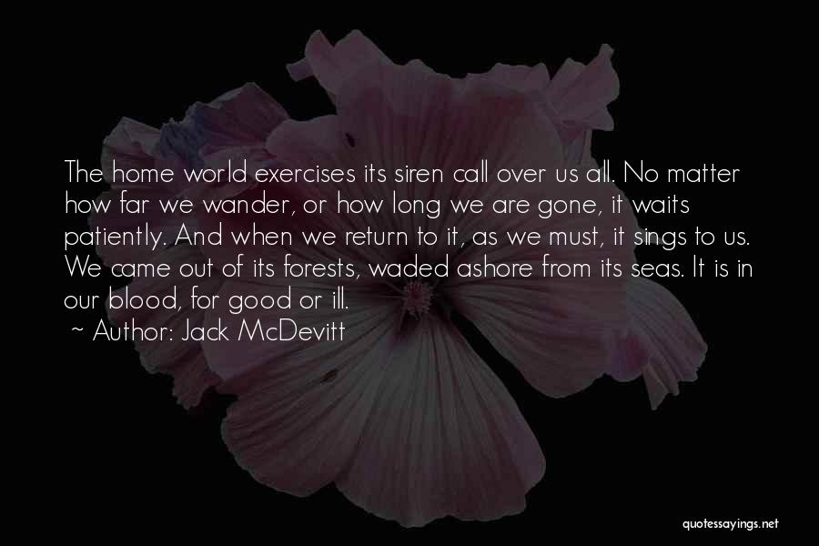 Came And Gone Quotes By Jack McDevitt