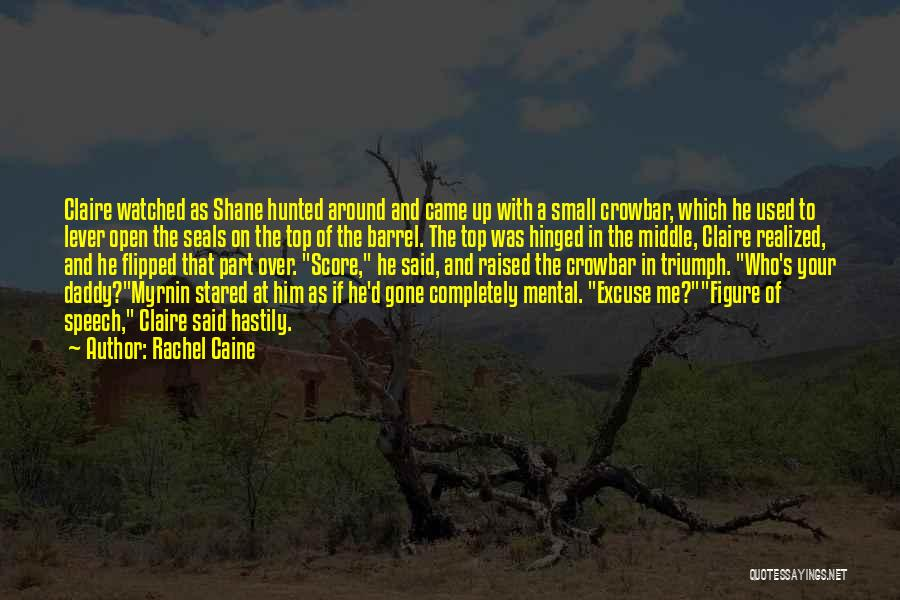 Came And Gone Quotes By Rachel Caine