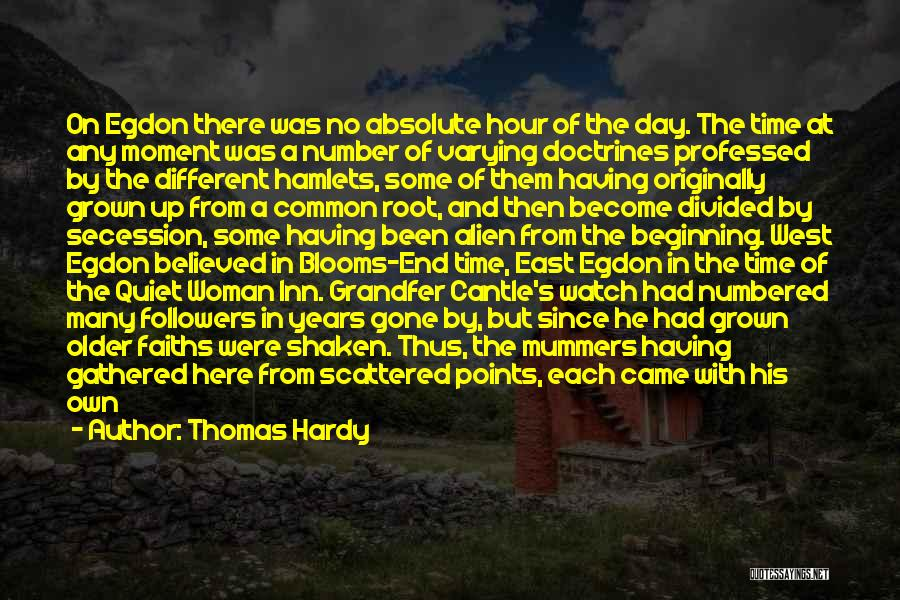 Came And Gone Quotes By Thomas Hardy