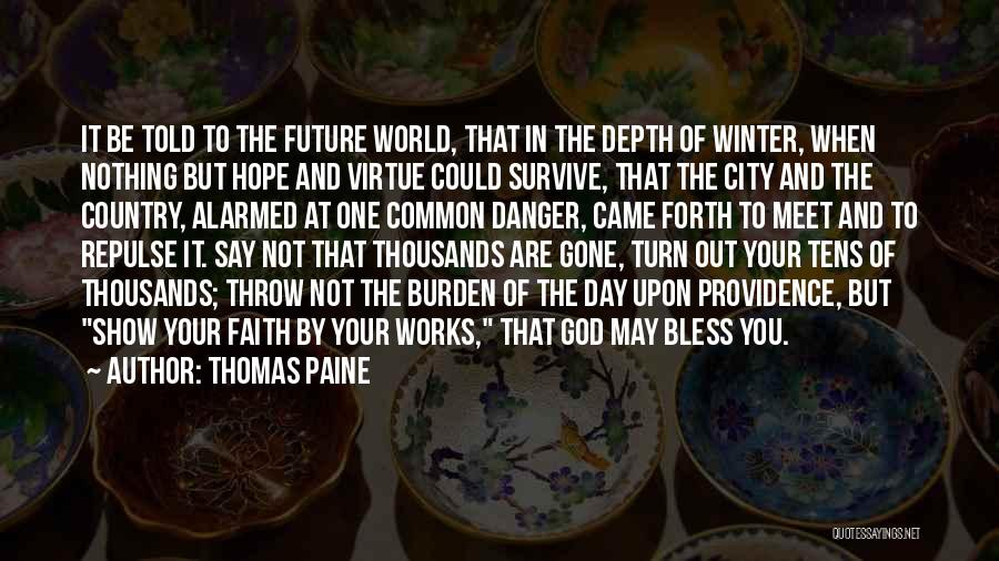 Came And Gone Quotes By Thomas Paine