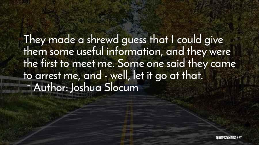 Came Too Far To Give Up Now Quotes By Joshua Slocum