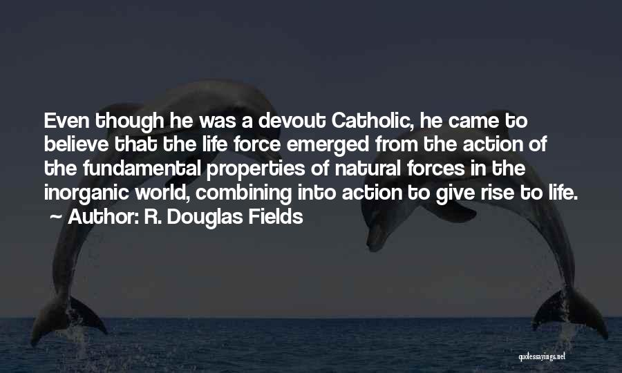 Came Too Far To Give Up Now Quotes By R. Douglas Fields