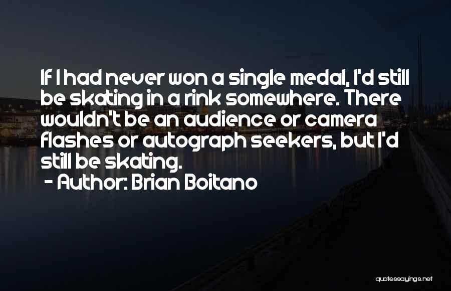 Camera Flashes Quotes By Brian Boitano
