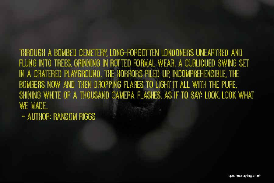 Camera Flashes Quotes By Ransom Riggs