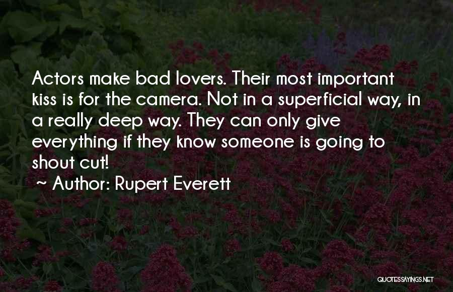 Camera Lovers Quotes By Rupert Everett