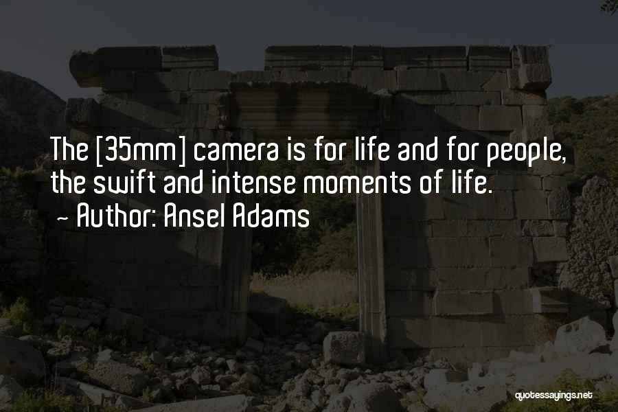 Cameras And Life Quotes By Ansel Adams