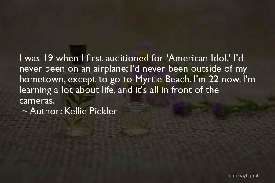 Cameras And Life Quotes By Kellie Pickler