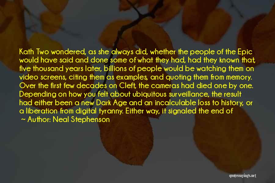 Cameras And Life Quotes By Neal Stephenson