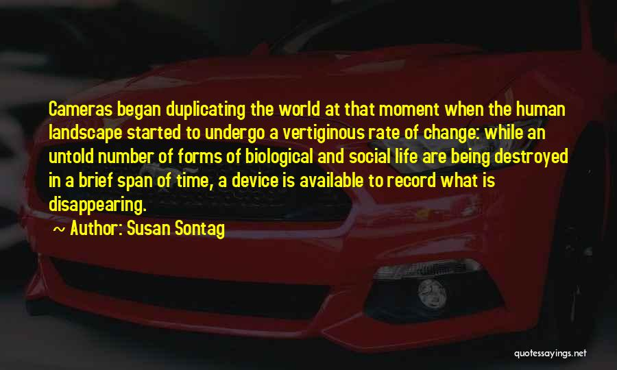 Cameras And Life Quotes By Susan Sontag