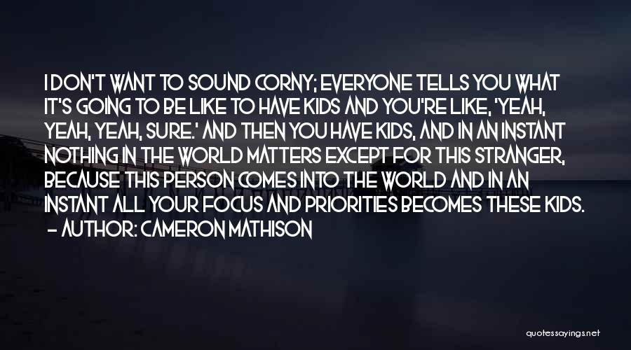 Cameron Mathison Quotes 1186775