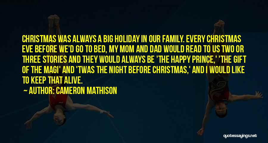 Cameron Mathison Quotes 1656332