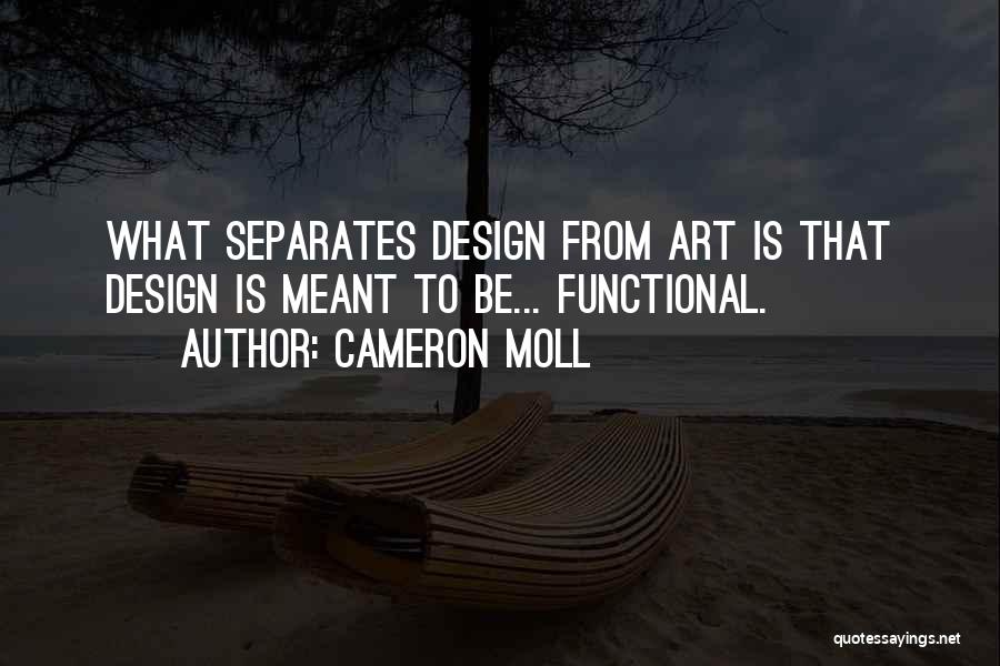 Cameron Moll Quotes 1453799