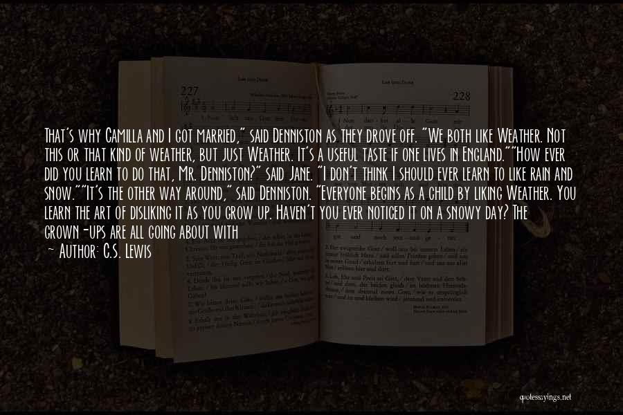 Camilla Quotes By C.S. Lewis