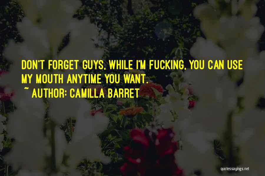 Camilla Quotes By Camilla Barret