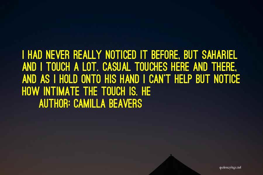 Camilla Quotes By Camilla Beavers