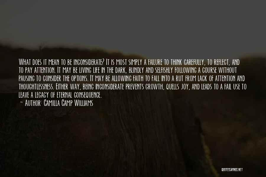 Camilla Quotes By Camilla Camp Williams