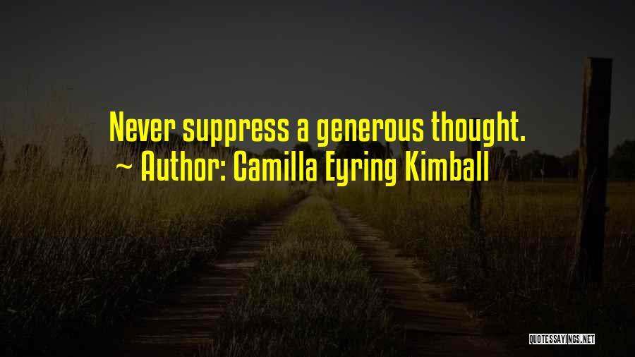 Camilla Quotes By Camilla Eyring Kimball