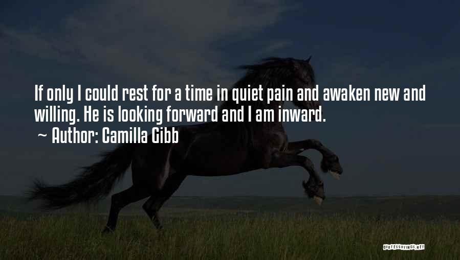Camilla Quotes By Camilla Gibb
