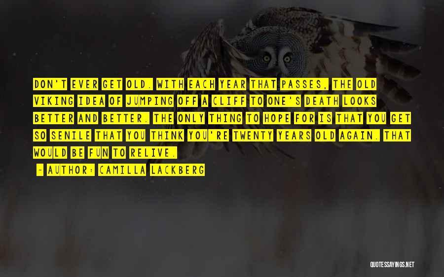 Camilla Quotes By Camilla Lackberg