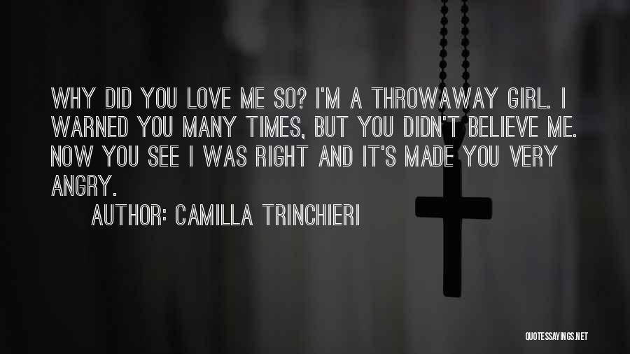 Camilla Quotes By Camilla Trinchieri