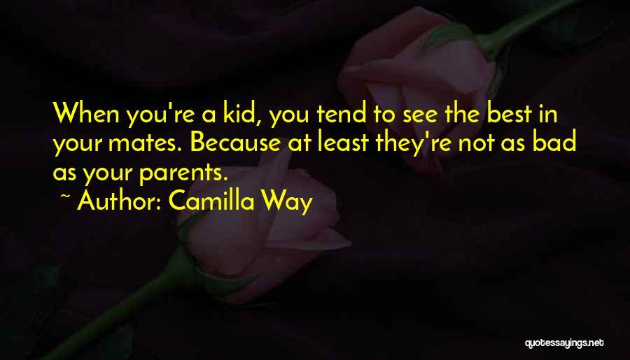 Camilla Quotes By Camilla Way