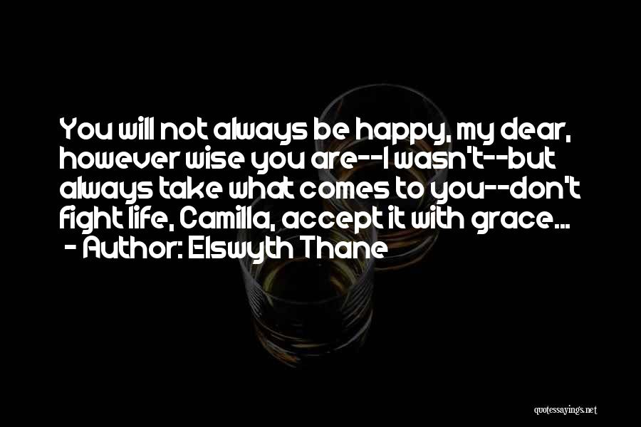 Camilla Quotes By Elswyth Thane