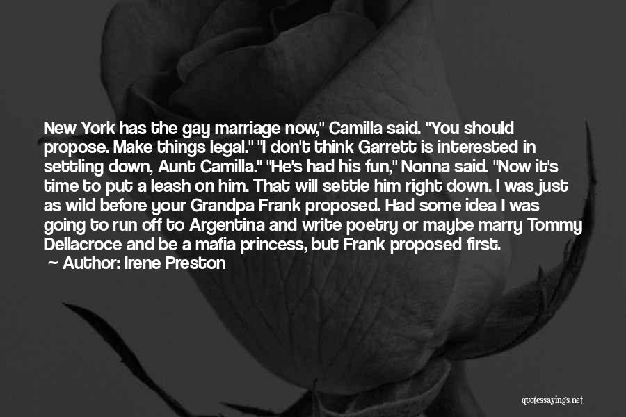 Camilla Quotes By Irene Preston