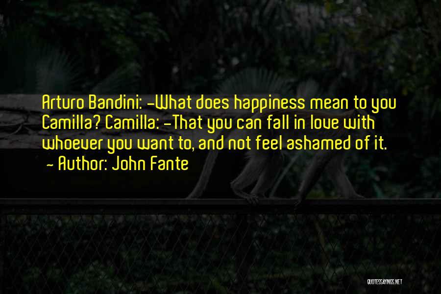 Camilla Quotes By John Fante