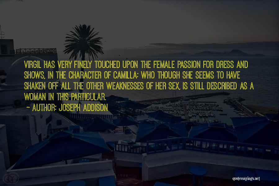 Camilla Quotes By Joseph Addison