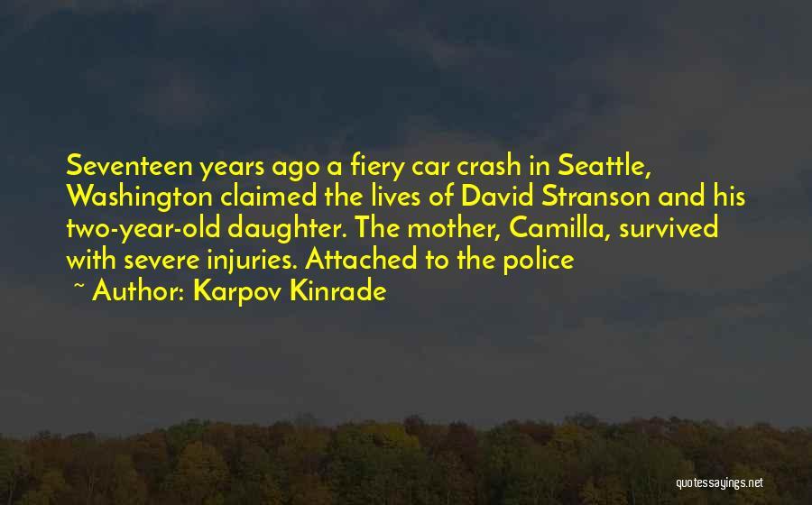 Camilla Quotes By Karpov Kinrade
