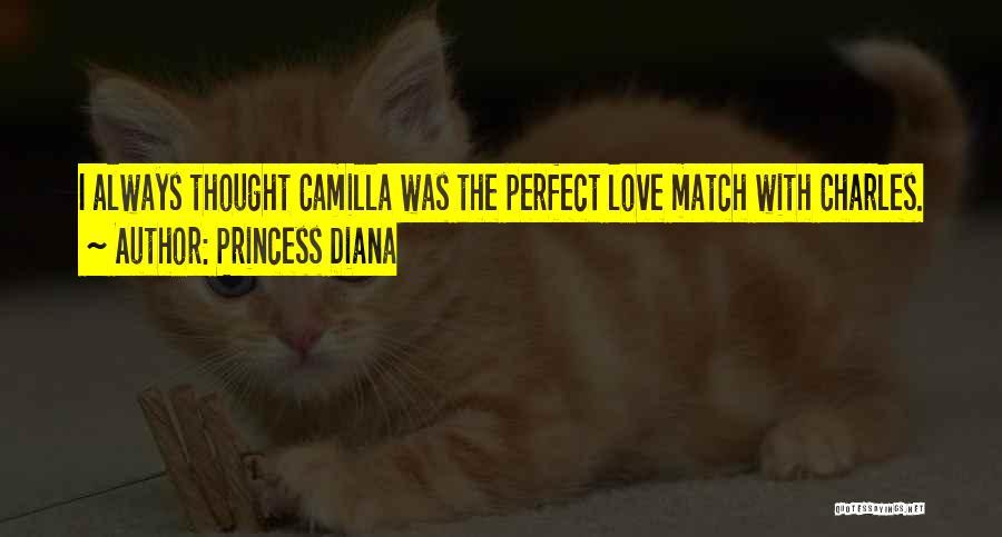 Camilla Quotes By Princess Diana