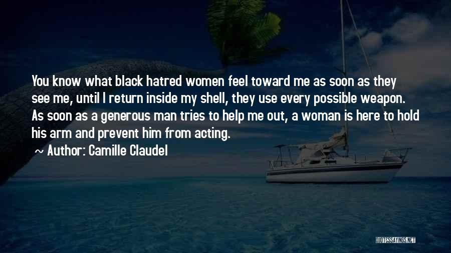 Camille Claudel Quotes 1109075