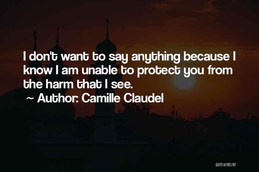 Camille Claudel Quotes 1317329