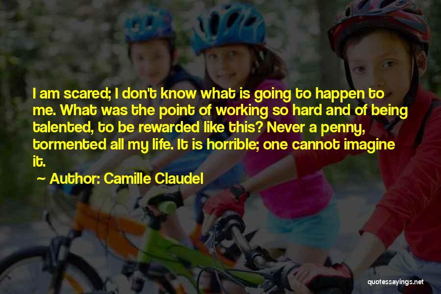 Camille Claudel Quotes 1426046