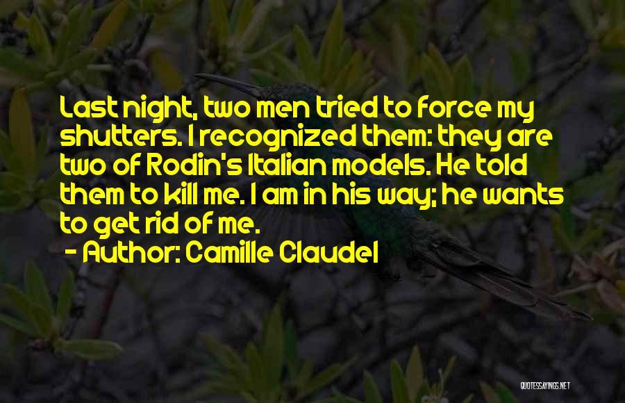 Camille Claudel Quotes 1483402