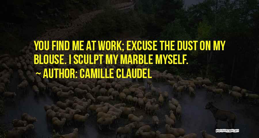 Camille Claudel Quotes 1656344
