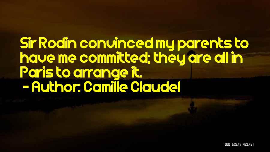Camille Claudel Quotes 184788