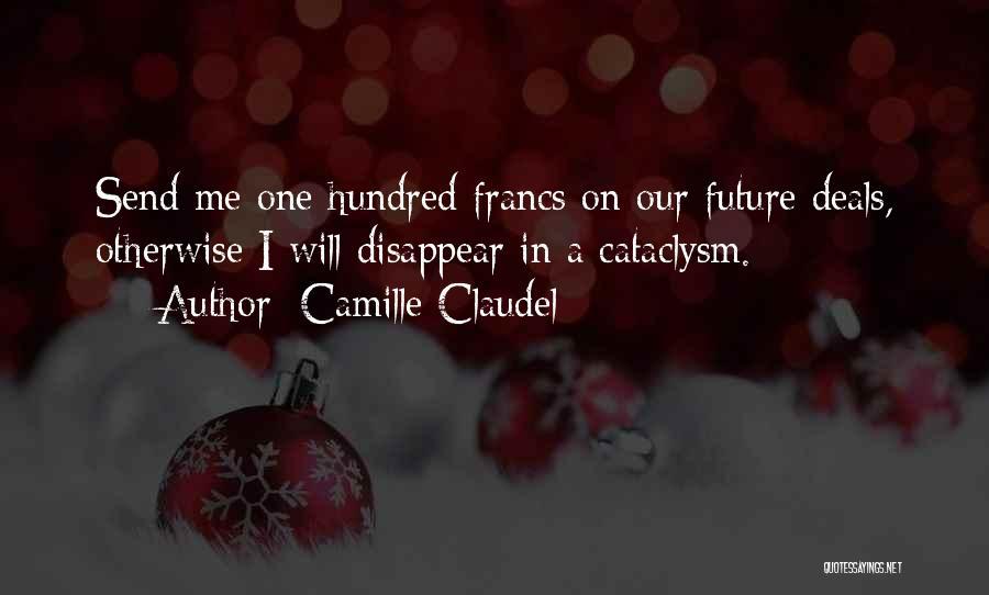 Camille Claudel Quotes 902289