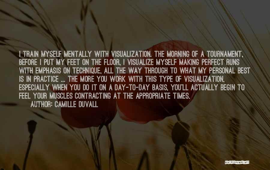 Camille Duvall Quotes 207066