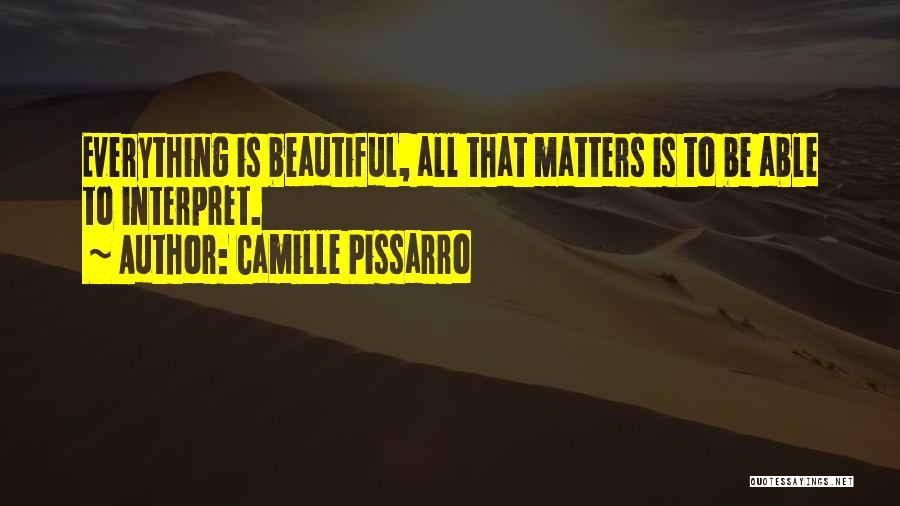 Camille Pissarro Quotes 1219413